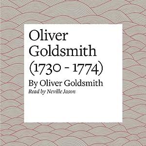Oliver Goldsmith (1730 - 1774) Audiobook
