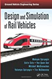 img - for Design and Simulation of Rail Vehicles (Ground Vehicle Engineering) book / textbook / text book
