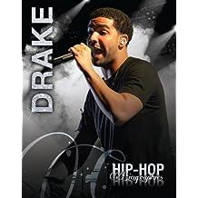 Drake (Hip-Hop Biographies)