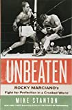 Unbeaten: Rocky Marciano's Fight for Perfection