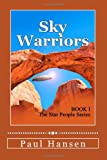 Sky Warriors, Paul Hansen, 1477429832