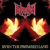 Burn The Promised Land by Rebaelliun