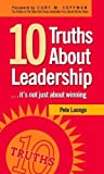 img - for 10 Truths About Leadership: It's Not Just About Winning book / textbook / text book