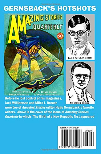 The Birth of a New Republic by Jack Williamson and Miles J. Breuer