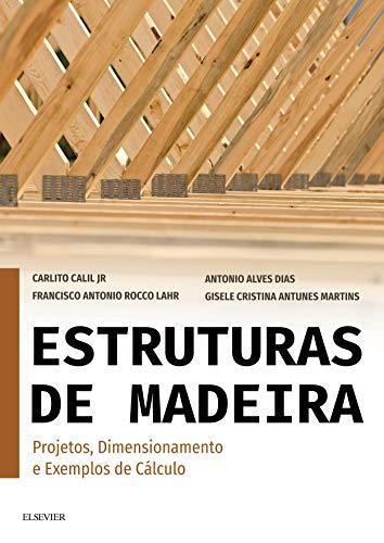 Estruturas madeira Projetos dimensionamento exemplos ebook
