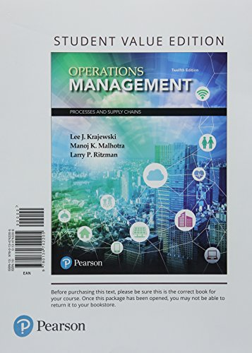Operations Management: Processes and Supply Chains, Student Value Edition Plus MyLab Operations Management with Pearson eText -- Access Card Package (12th Edition)