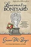 Lowcountry Boneyard (A Liz Talbot Mystery) (Volume 3) by Susan M. Boyer (2015-04-21)