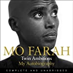 Twin Ambitions - My Autobiography   Mo Farah