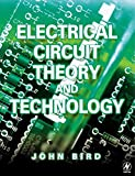 Electrical Circuit Theory and Technology 9780750657846