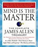 Mind-is-the-Master-The-Complete-James-Allen-Treasury