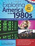 Exploring America in The 1980s, Kimberley L. Chandler and Molly Sandling, 1618211455