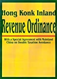img - for Hong Kong Inland Revenue Ordinance by International Law & Taxation Publishers (2001-07-01) book / textbook / text book