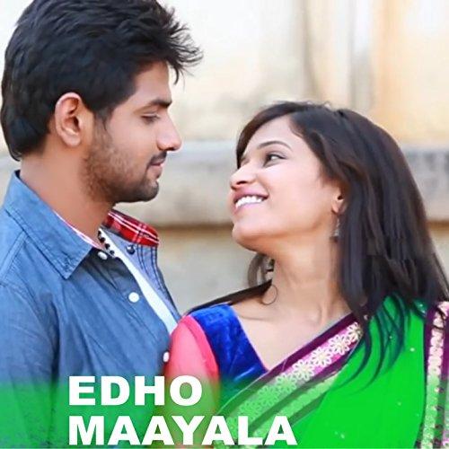 Edho maayala short film song download mp3.