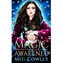 Magic Awakened: An Arthurian High Fantasy Tale (Interactive Immersive Fantasy Augmented Reality Edition) (Morgana Chronicles Book 1)