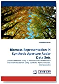 Biomass Representation in Synthetic Aperture Radar Data Sets: A comprehensive study of biomass-induced elevation bias in DEMs derived using Synthetic Aperture Radar  Interferometry
