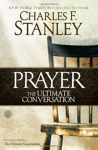 Prayer: The Ultimate (Inspirational Prayer)