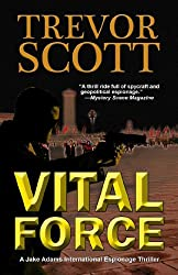 Vital Force (A Jake Adams International Espionage Thriller Series Book 4)