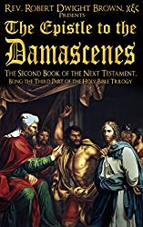 The Epistle to the Damascenes (Next Testament Book 2)