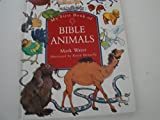 My First Book of Bible Animals 1564765490 Book Cover