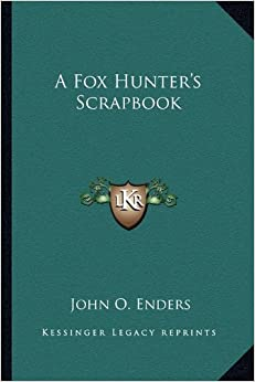 A Fox Hunter's Scrapbook