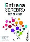 Entrena tu cerebro : test de Mensa [Spanish]