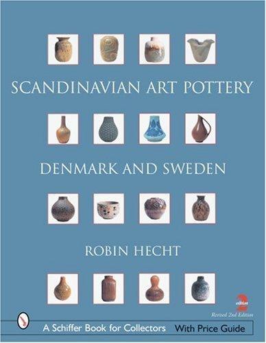 Scandinavian Art Pottery (Schiffer Book for Collectors) by Robin Hecht Minardi (2005-06-28)