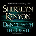 Dance with the Devil: Dark-Hunter, Book 4 Hörbuch von Sherrilyn Kenyon Gesprochen von: Fred Berman