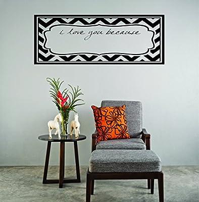 Black Design with Vinyl RAD 841 1 I Love You Because Frame Zig Zag Print Wall Decal 12 x 18