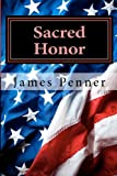 Sacred Honor, James Penner, 1481850997