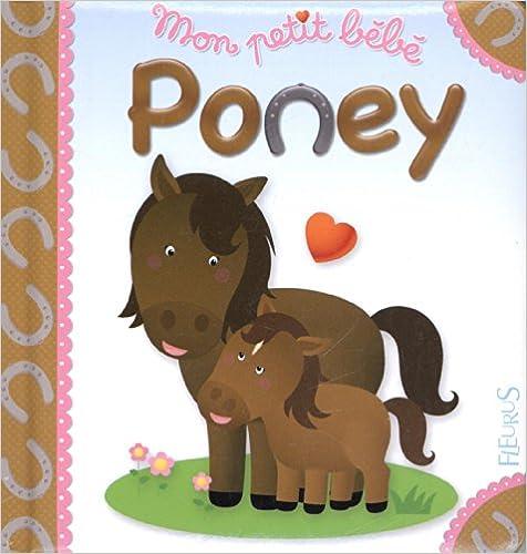 Lire un Mon petit bébé Poney epub pdf