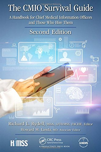 Read The CMIO Survival Guide: A Handbook for Chief Medical Information Officers and Those Who Hire Them,<br />TXT