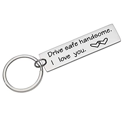 Drive Safe Keychain, Gifts for Boyfriend Husband Dad Trucker Valentine  Birthday New Years Gifts Stainless Steel Key Chain Stocking Stuffer