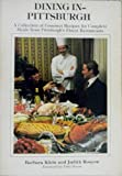 Dining in-Pittsburgh, Barbara Klein and Judith Roscow, 0897160460