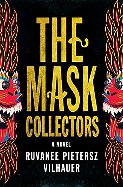 The Mask Collectors: A Novel