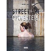 STREET ART CONTEXTE (S)