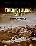 Tiger-Abteilung 503, Franz-Wilhelm Lochmann and Richard Freiherr Von Rosen, 2840483246