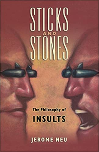 Amazon com: Sticks and Stones: The Philosophy of Insults