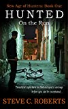 Hunted: On the Run (New Age of Hunters Book 1)
