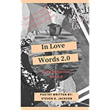 In Love Words Vol 2: See how words could be used as a method of love (Love Semester Book)