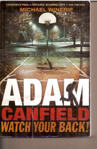 Adam Canfield Watch Your Back ! SOFT COVER