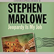 Jeopardy Is My Job | Stephen Marlowe