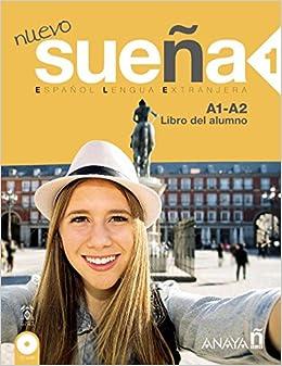 Nuevo Sueña 1. Libro Del Alumno A1-a2 por Mª Ángeles Álvarez Martínez