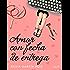 Amor con fecha de entrega (Volumen independiente)