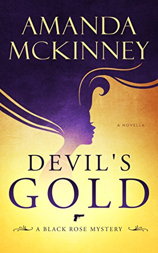 Devil's Gold (A Black Rose Mystery Book 1) ()