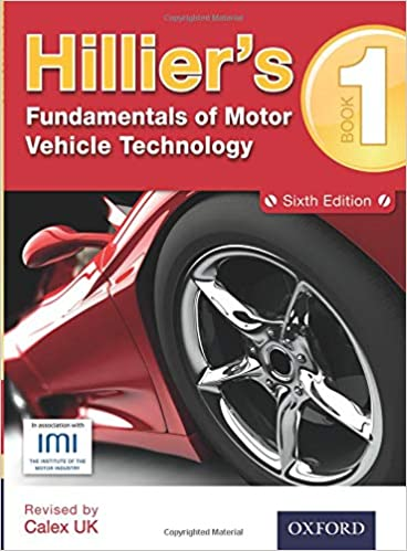 Hilliers Fundamentals Of Motor Vehicle Technology Book 1