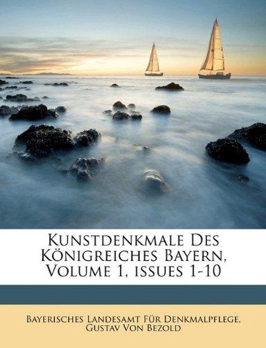 Download Kunstdenkmale Des Königreiches Bayern, Volume 1, issues 1-10 pdf