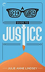 A Geek Girl's Guide to Justice (The Geek Girl Mysteries)