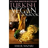 Top 30 Turkish Vegetarian Recipes in Just And Only 3 Steps (World Most-Popular Vegetarian Recipes Book 8)