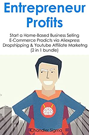 Entrepreneur Profits: Start a Home-Based Business Selling