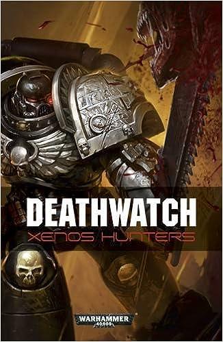 Book Deathwatch: Xenos Hunters
